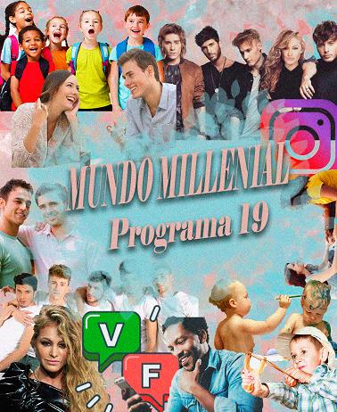 programa19 Mundo Millenial