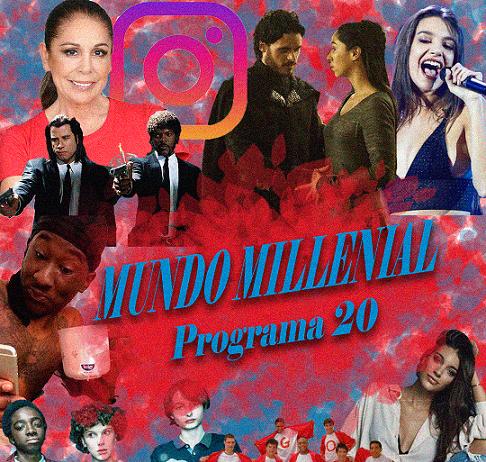 programa20 Mundo Millenial